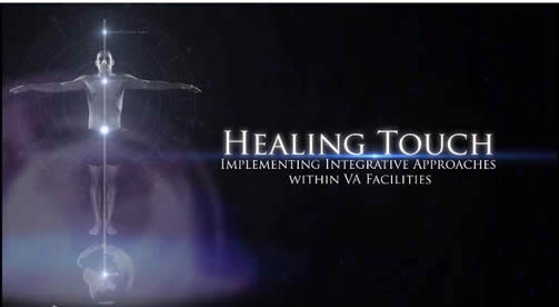 Healing Touch implementing Integrative Approaches within VA Facilities